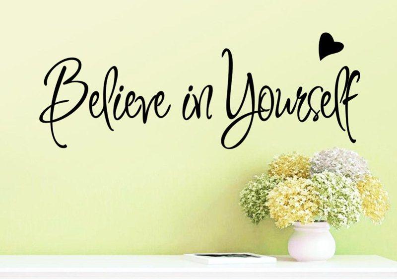 Hãy tin vào bản thân - Believe in yourshelf